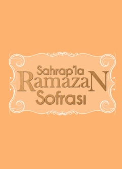 Sahrap'la Ramazan Sofrası