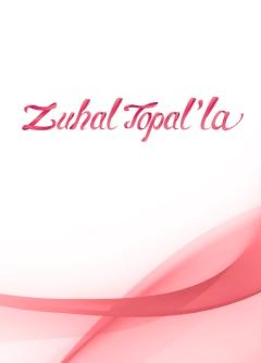 Zuhal Topal'la
