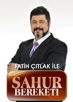 Fatih Çıtlak ile Sahur Bereketi