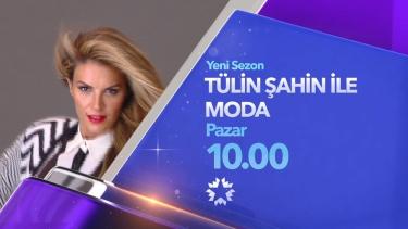 Tülin Şahin ile Moda yeni sezonuyla Pazar 10.00'da Star'da!