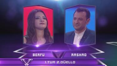 Berfu ve Rashad'ın Düellosu - 8. Bölüm 1. Tur