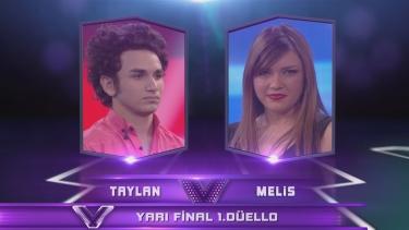 Taylan ve Melis'in Yarı Final Düellosu