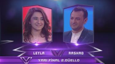 Leyla ve Rashad'ın Yarı Final Düellosu